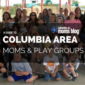 GUIDE TO COLUMBIA AREA MOMS AND PLAY GROUPS