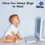 More Fun Mama Blogs to Read!