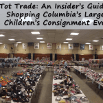 Tot Trade – An Insider's Guide to Shopping Columbia's Largest Children's Consignment Event {Sponsored Post}