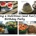 Hosting a Nutritious (and Fun!) Birthday Party