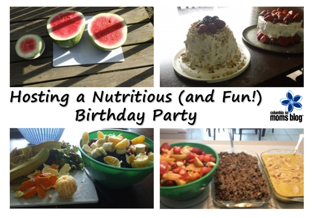 Hosting a Nutritious (and fun!) Birthday Party | Columbia SC Moms Blog