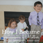 How I Became a Mother :: The Joy Outweighs The Reservations