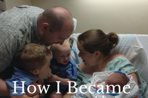 How I became a mother - catherine