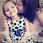 How I Became a Mother :: A Journey of Hard Knocks and Tiny Hugs