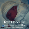 how i became a mother - marian
