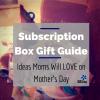 subscription box guide