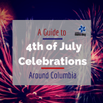 A Guide to 4th of July Celebrations Around Columbia