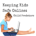 Keeping Kids Safe Online :: Child Predators