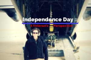 Independence Day :: A Veteran {and Mom's} Perspective - Columbia SC Moms Blog