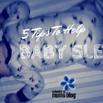 5 Tips to Help Baby Sleep