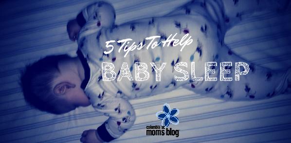 5 tips to help baby sleep