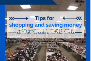 Tips for shopping and saving money at Tot Trade's Fall Sale