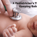 A Pediatrician's Tips for Keeping Baby Safe