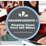 Grandparents :: Staying Close Over the Miles