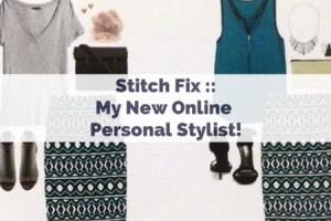 stitch fix my new online personal stylist