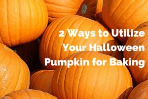 2 ways to utilize your halloween pumpkin for baking