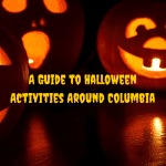 A Guide to Halloween Activities Around Columbia
