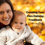Creating Your Own Holiday Traditions {Halloween Craft Included}