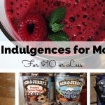 10 Indulgences for Mom for $10 or Less