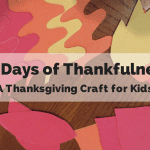 27 Days of Thankfulness {A Thanksgiving Craft for Kids}