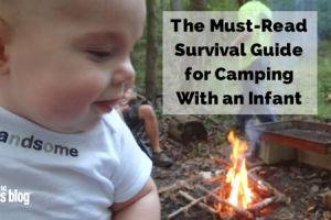 the must read survival guide for camping with an infant