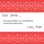 Dear Santa … Love, Mom