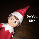 Do You Elf?