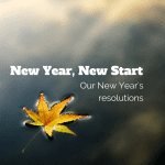 New Year, New Start:: Our New Year's resolutions