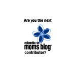 Join Our Team! Open Call for Columbia SC Moms Blog Contributors
