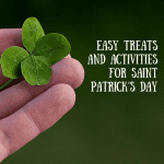 Easy Treats and Activities for Saint Patrick's Day