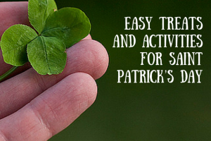 easy treats and activities for saint patricks day