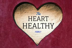 the heart healthy family