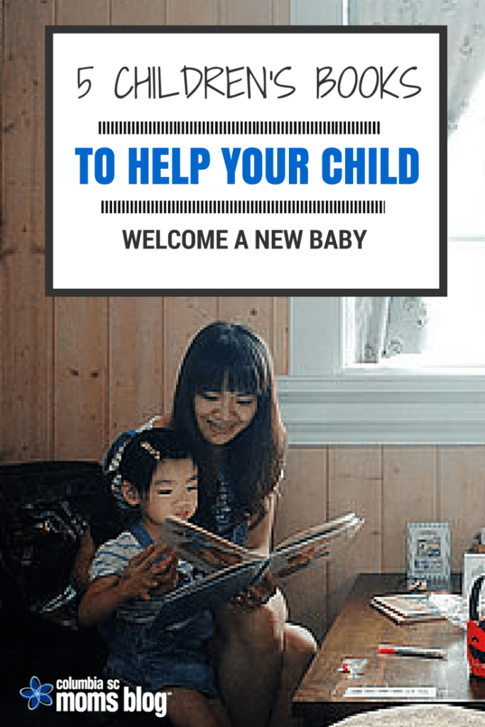 5 CHILDRENS BOOKS TO HELP YOUR CHILD WELCOME A NEW BABY