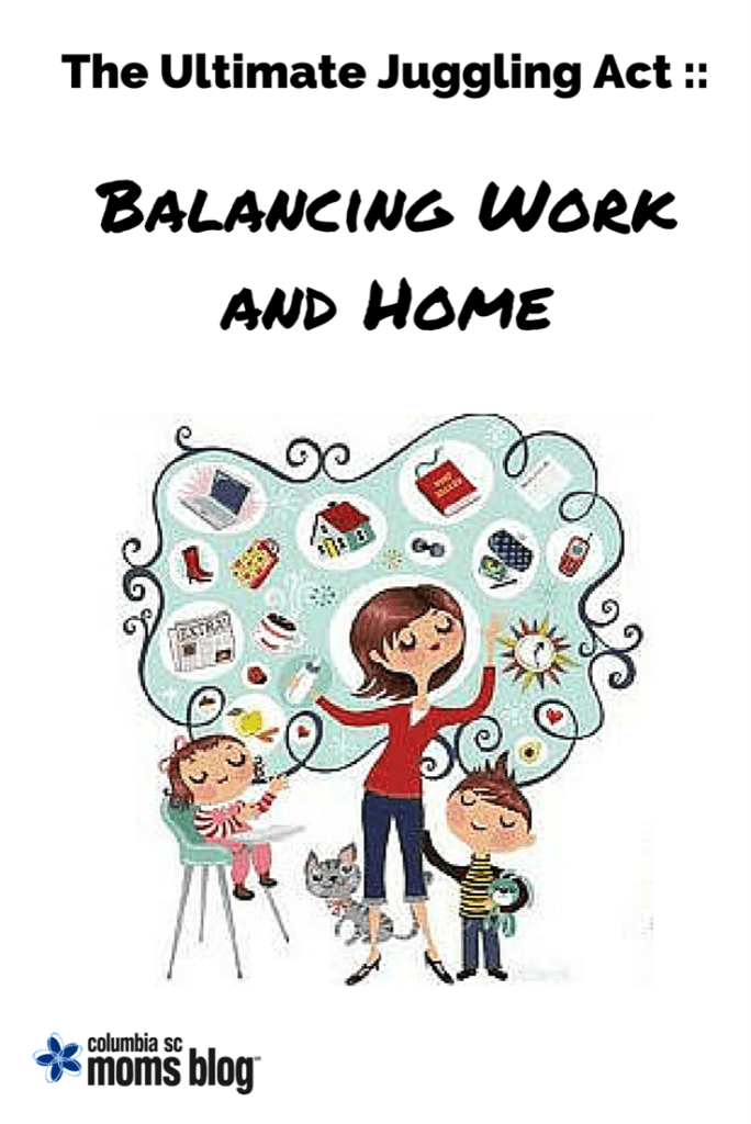 the ultimate juggling act balancing work and home