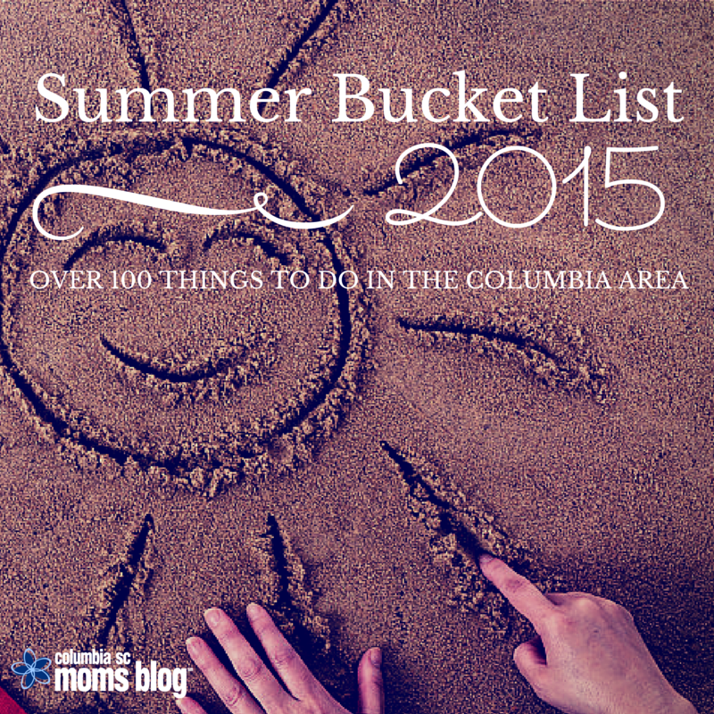 SUMMER BUcket list 2015 columbia