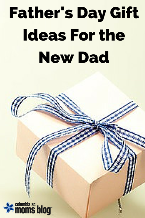 Father 39 S Day Gift Ideas For The New Dad