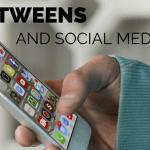 Tweens and Social Media