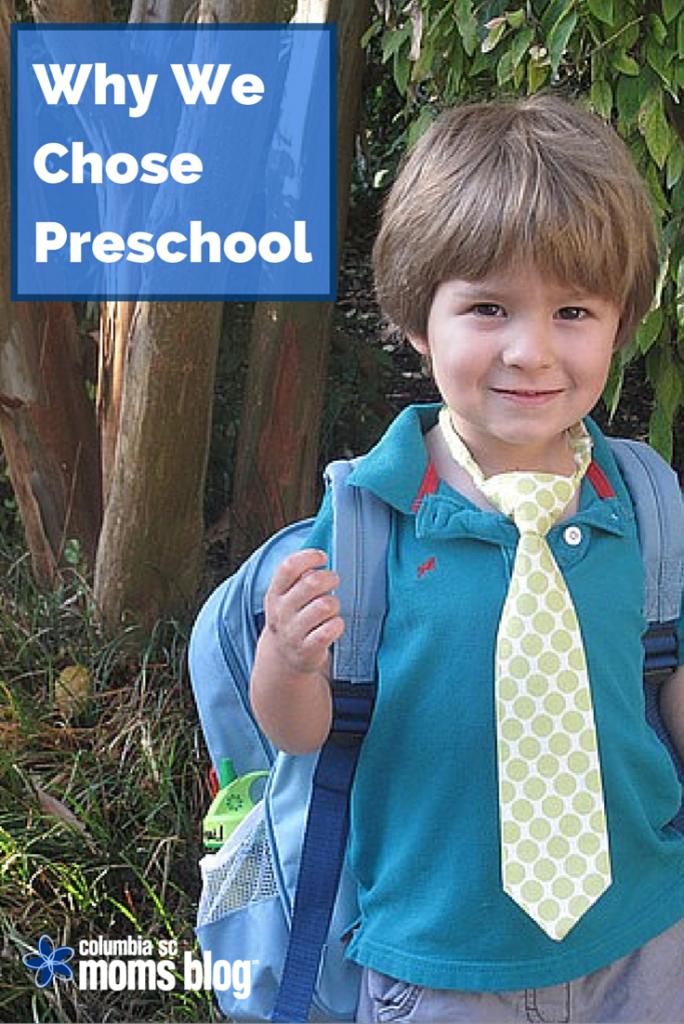 why we chose preschool