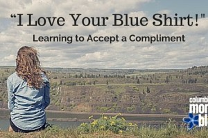 I Love Your Blue Shirt! Learning to Accept a Compliment