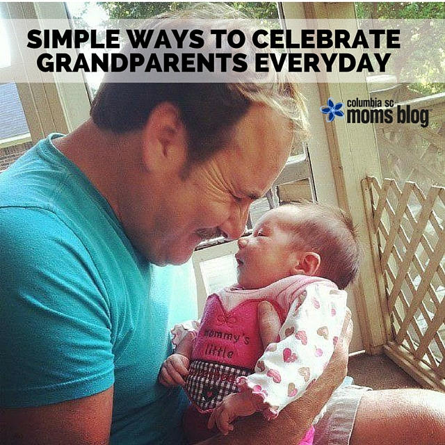 SIMPLE WAYS TO CELEBRATE GRANDPARENTS EVERYDAY