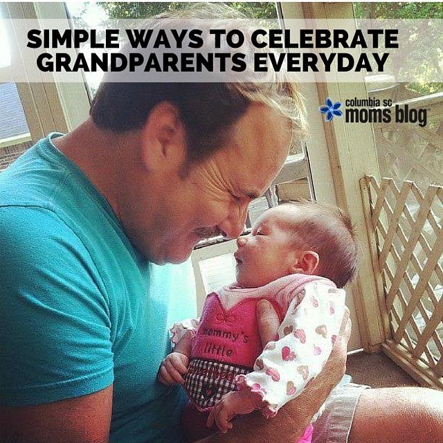 SIMPLE WAYS TO CELEBRATE GRANDPARENTS EVERYDAY