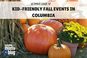 2015 ultimate guide to kid-friendly fall event in columbia - columbia sc moms blog