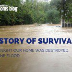 A Story of Survival :: The Night Our Home Was Destroyed By the Flood