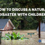 How to Discuss a Natural Disaster with Children