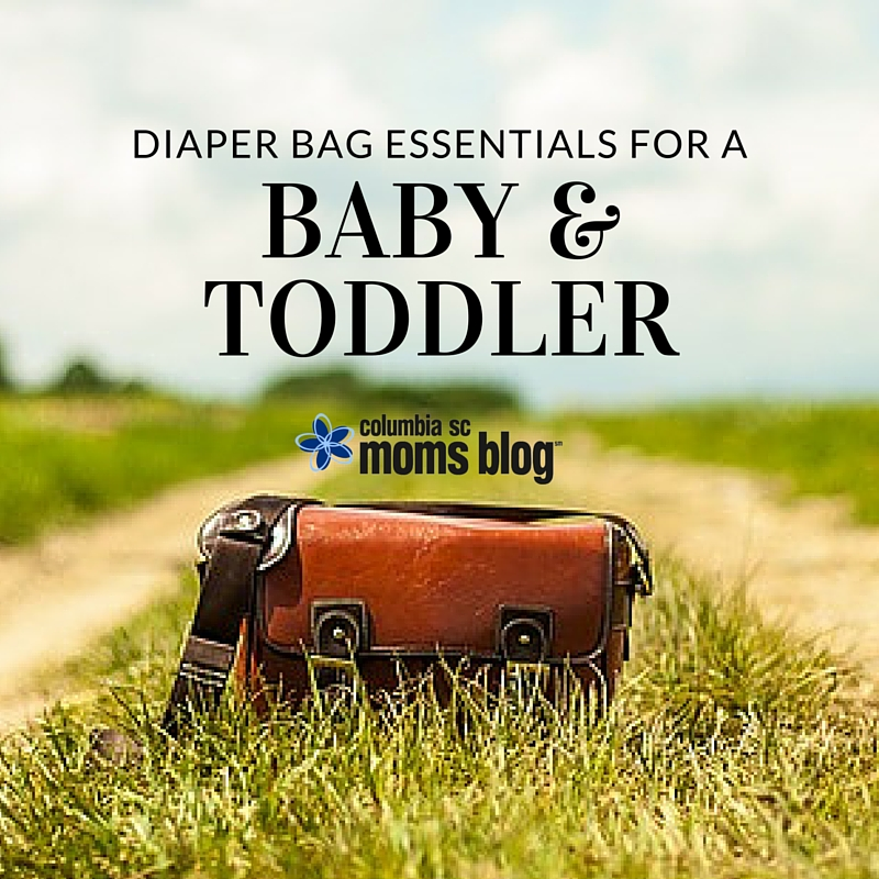 diaper bag essentials for baby and toddler - columbia sc moms blog