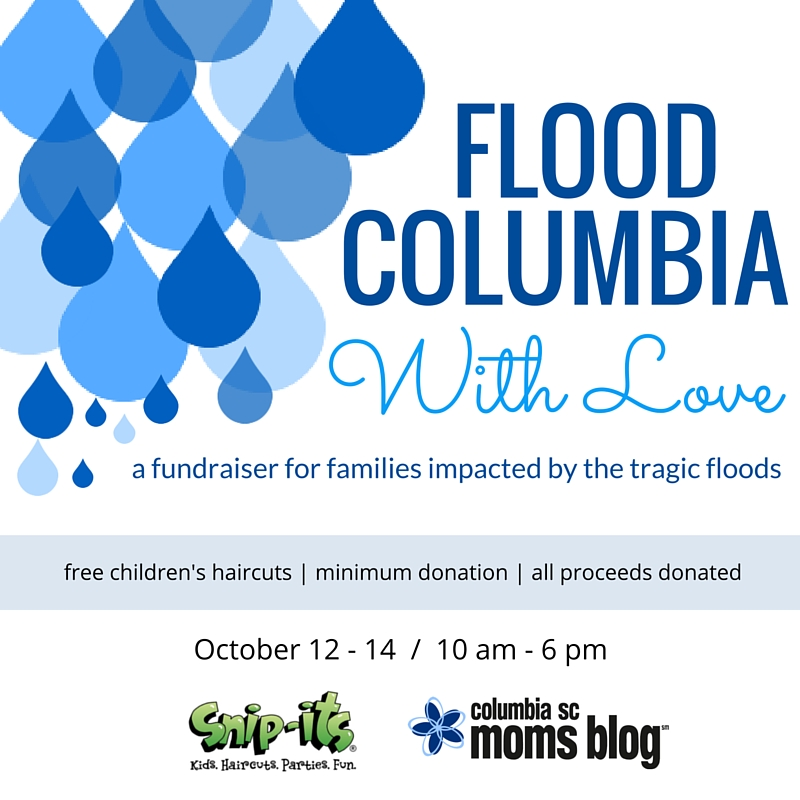 flood columbia with love - columbia sc moms blog and snip-its
