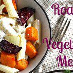 Roasted Fall Vegetable Medley – 2 ways!