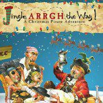 {You're Invited!} Family Holiday Event for Opening Night of Jingle Arrgh the Way at Columbia Children's Theatre