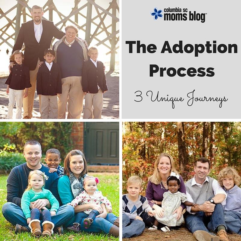 the adoption process - 3 unique journeys - Columbia SC Moms Blog