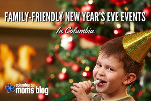 Family-Friendly new year's eve events in Columbia - Columbia SC Moms blog